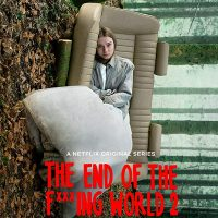 The End of The Fxxxing World S.2