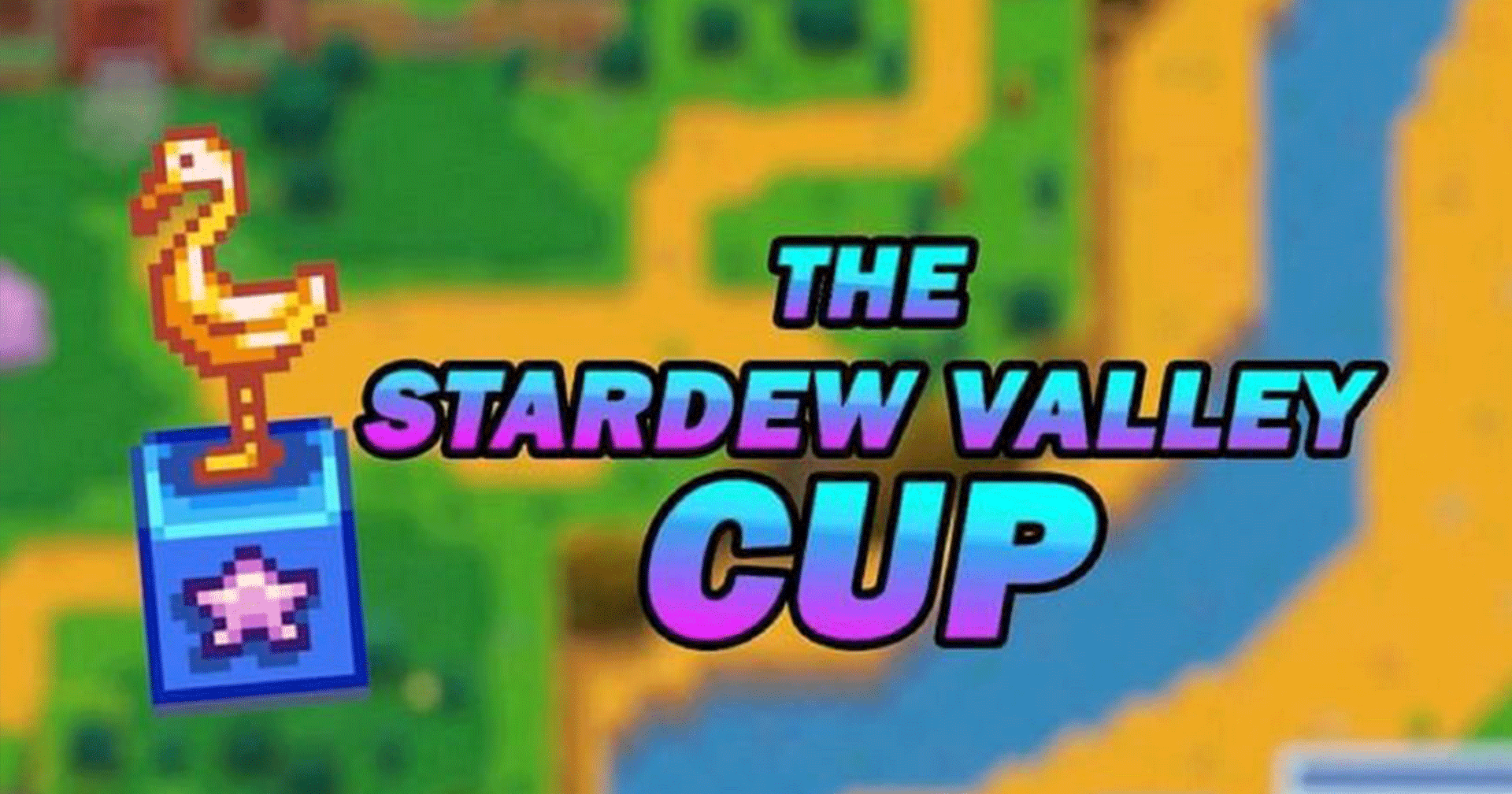 Stardew Valley Cup
